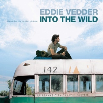 Into the Wild soundtrack by Eddie Vedder
