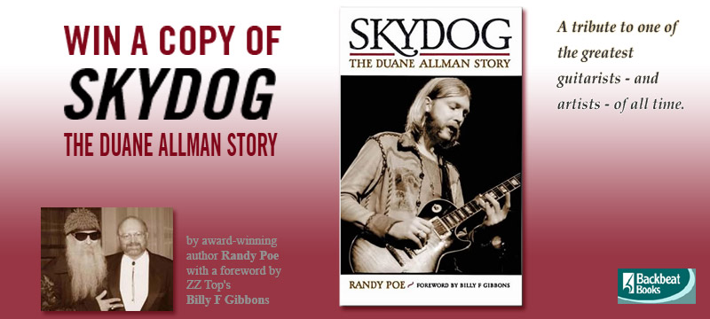 Win One of 5 Copies of Skydog - The Duane Allman Story by Randy Poe