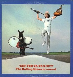 Rolling Stones Get Yer Ya-Yas Out