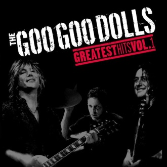 The Goo Goo Dolls Greatest Hits