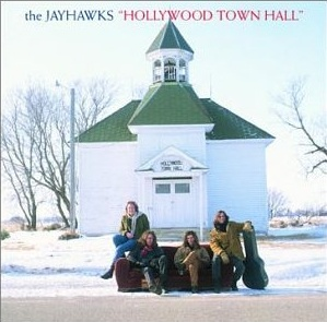 The Jayhawks Hollywood Town Hall