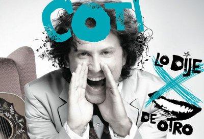 """Coti y su nuevo disco: """"Lo dije por boca de otro"""""""