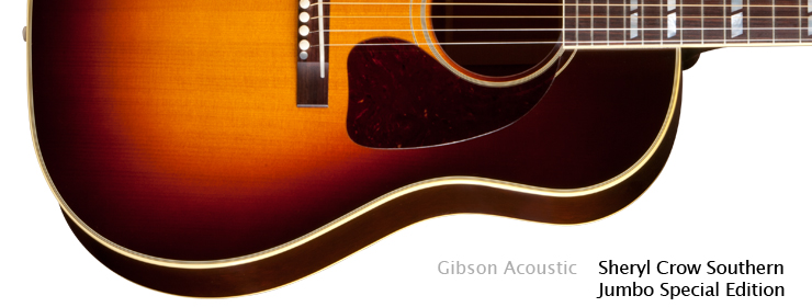 Gibson Acoustic - Sheryl Crow Southern Jumbo Special Edition