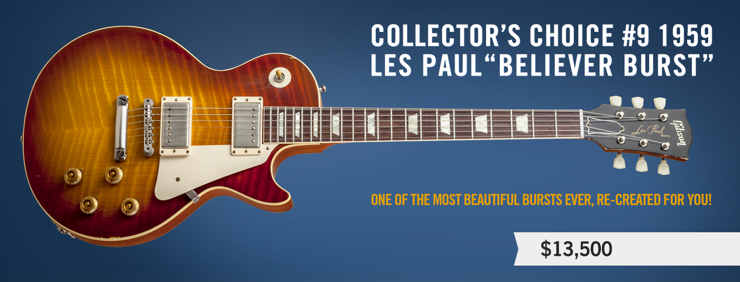 "Collector's Choice #9 1959 Les Paul ""Believer Burst"""
