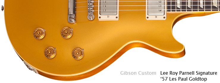 Gibson Custom - Lee Roy Parnell Signature Les Paul Goldtop