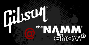 Gibson at the NAMM Show 2013