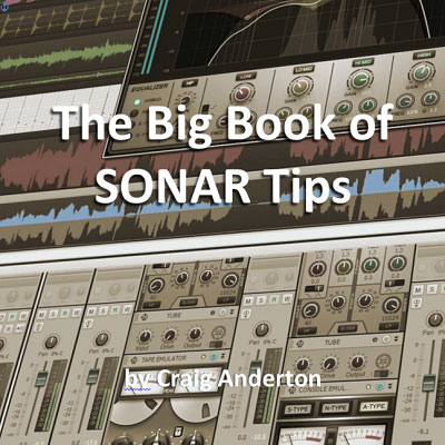 "Download Cakewalk's ""Big Book of SONAR Tips"""