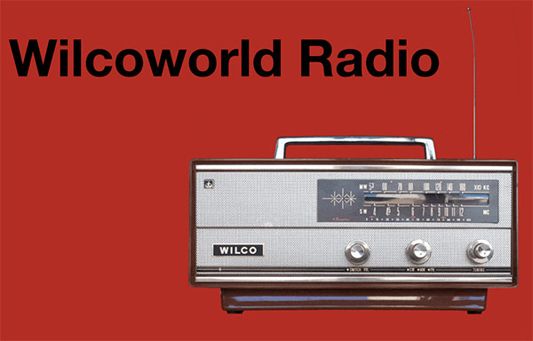 Wilcoworld Radio
