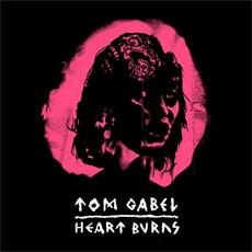 Tom Gabel - Heart Burns
