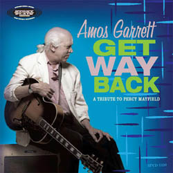 This years 10 top blues albums amos garrett get way back a tribute to percy mayfield mayfield was the sad poet of the blues penning lyrics for the rivers invitation never say stopboris Image collections