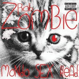Rob Zombie Mondo Sex Head