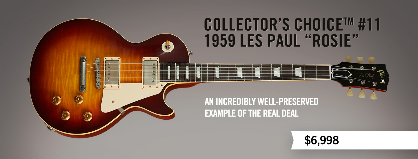 """Collector's Choice #11, 1959 Les Paul """"Rosie"""""""