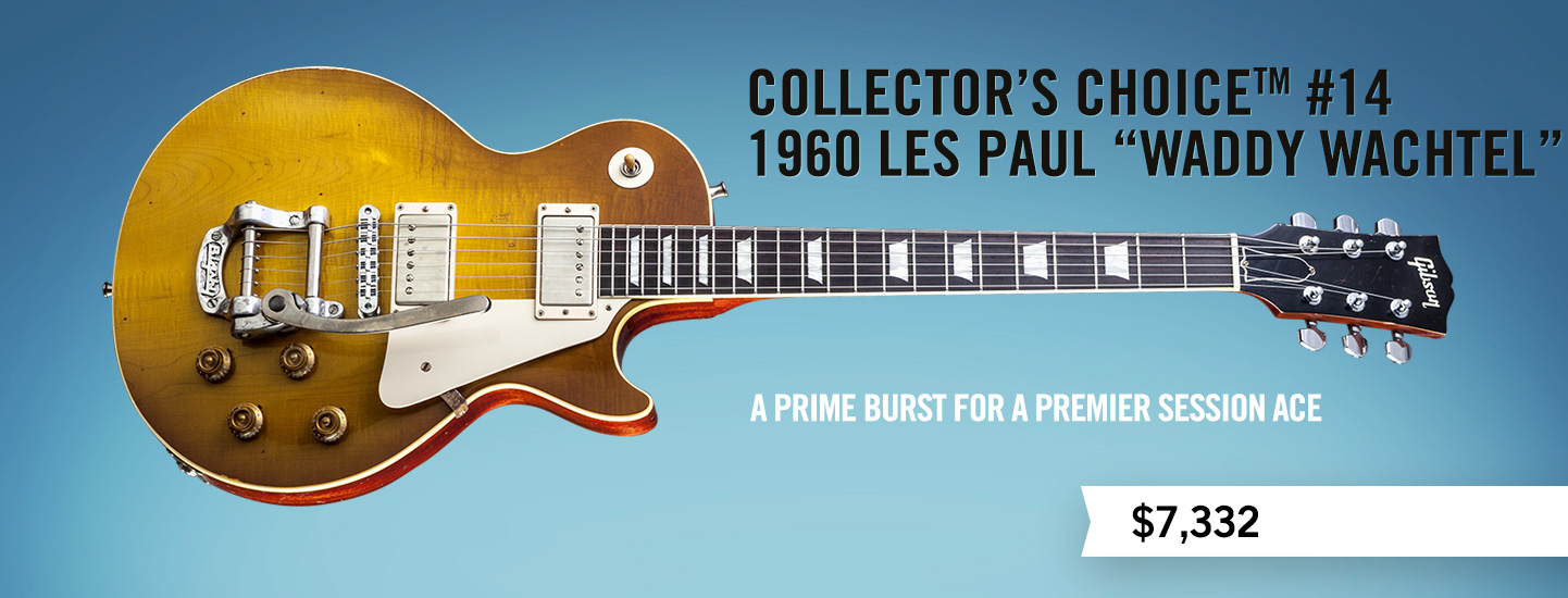 """Collector's Choice™ #14 1960 Les Paul """"Waddy Wachtel"""""""