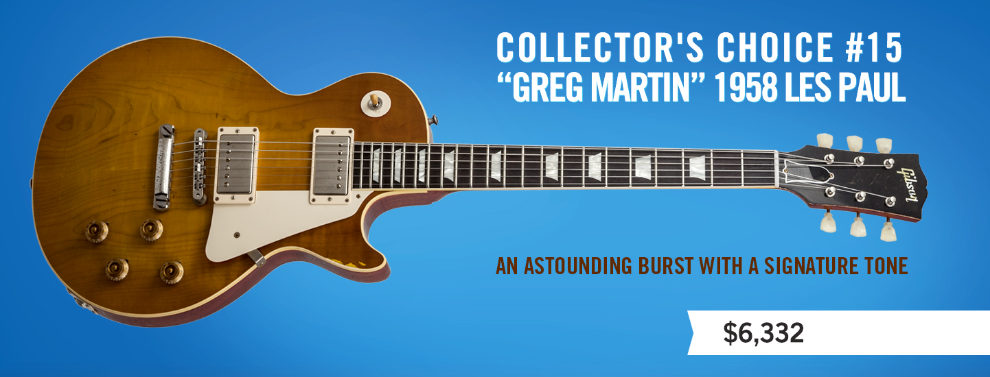 "Collector's Choice #15 ""Greg Martin"" 1958 Les Paul"