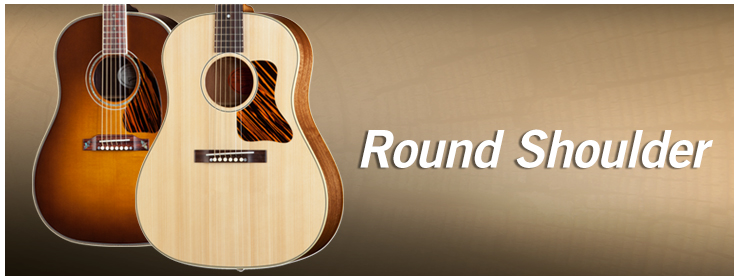 Gibson Acoustic - Round Shoulder