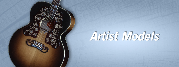 Gibson Acoustic - Artist Models